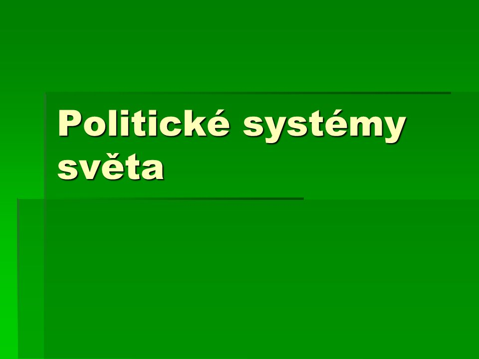 Politické systémy světa