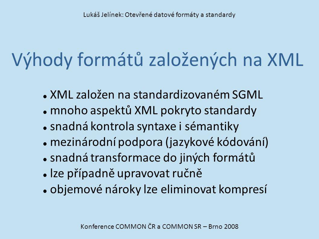 Výhody formátů založených na XML
