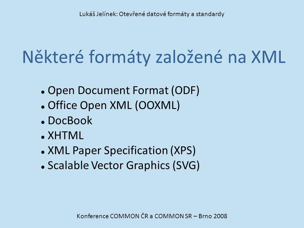 Některé formáty založené na XML