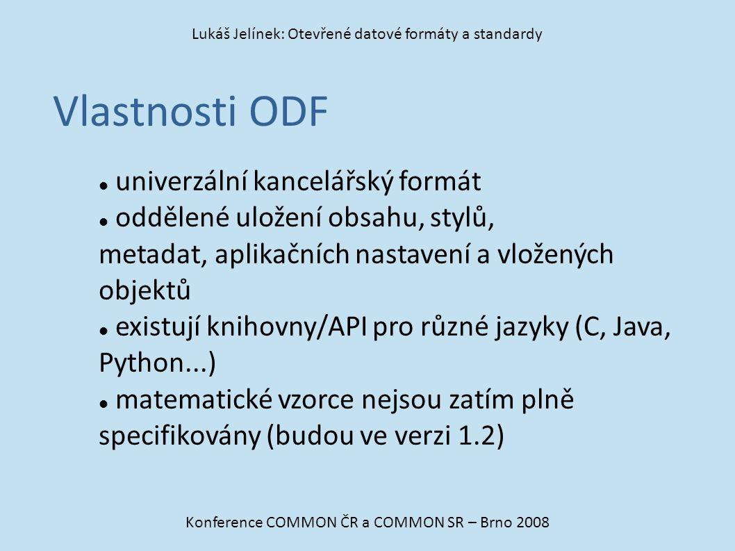 Vlastnosti ODF univerzální kancelářský formát