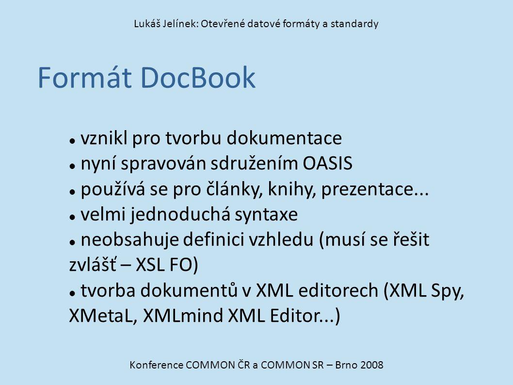 Formát DocBook vznikl pro tvorbu dokumentace