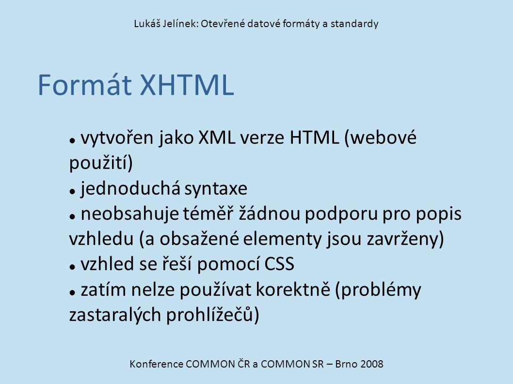Formát XHTML vytvořen jako XML verze HTML (webové použití)