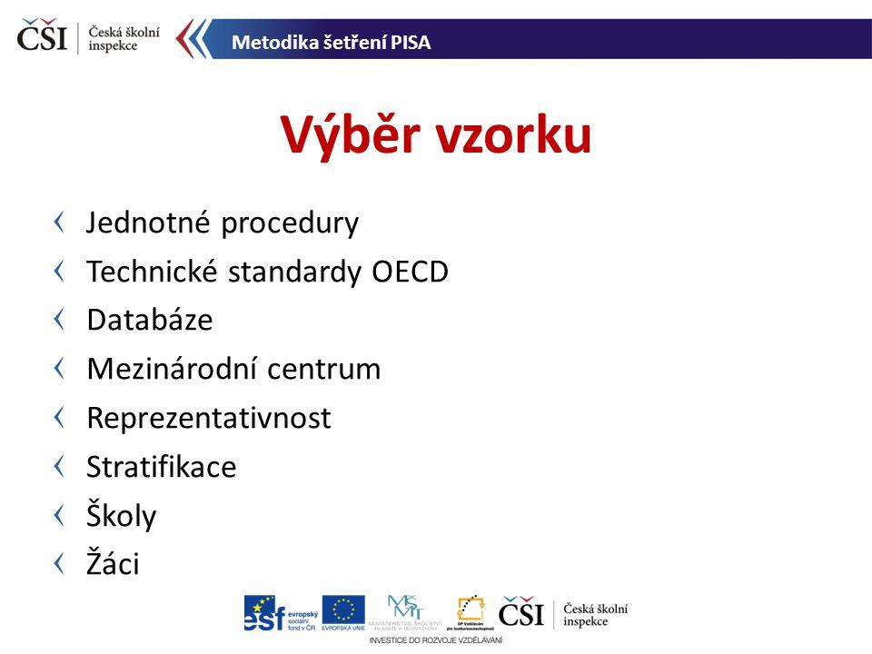 Výběr vzorku Jednotné procedury Technické standardy OECD Databáze