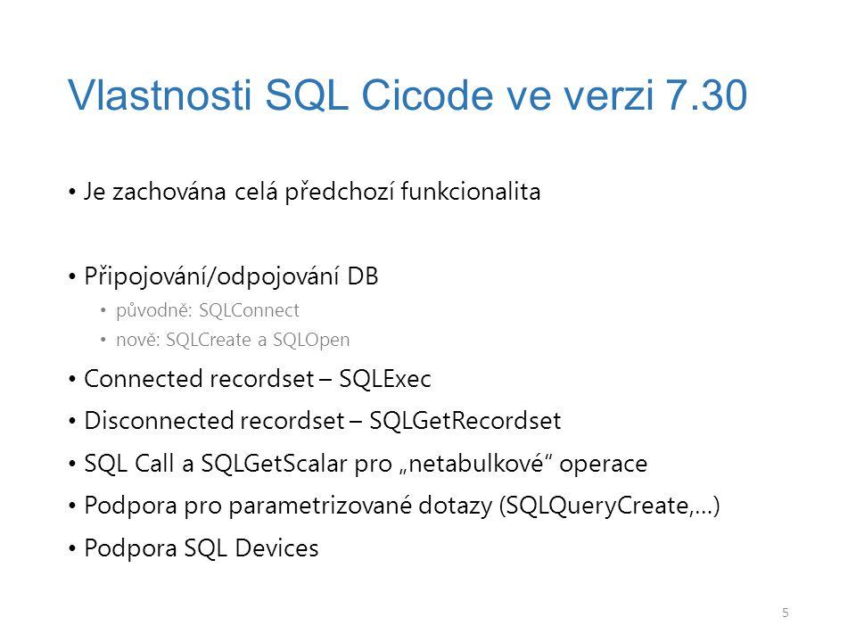 Vlastnosti SQL Cicode ve verzi 7.30