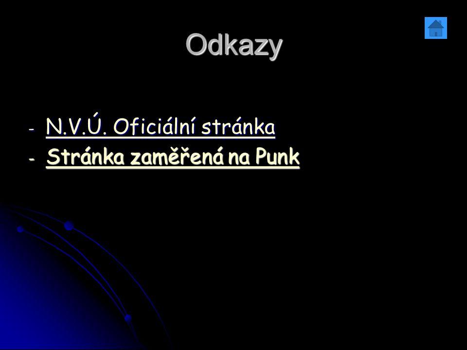 Odkazy N.V.Ú. Oficiální stránka Stránka zaměřená na Punk