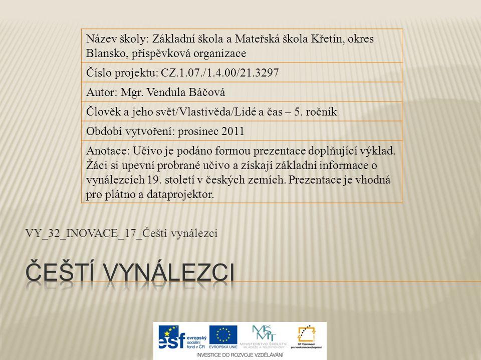 VY_32_INOVACE_17_Čeští vynálezci