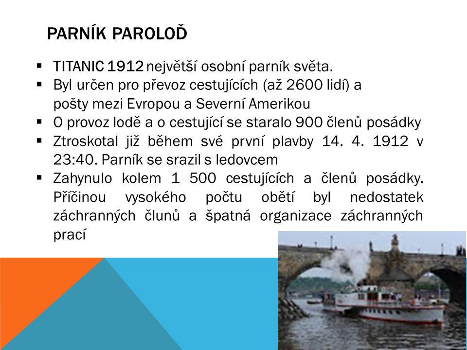 PARNÍK PAROLOĎ TITANIC 1912 největší osobní parník světa.