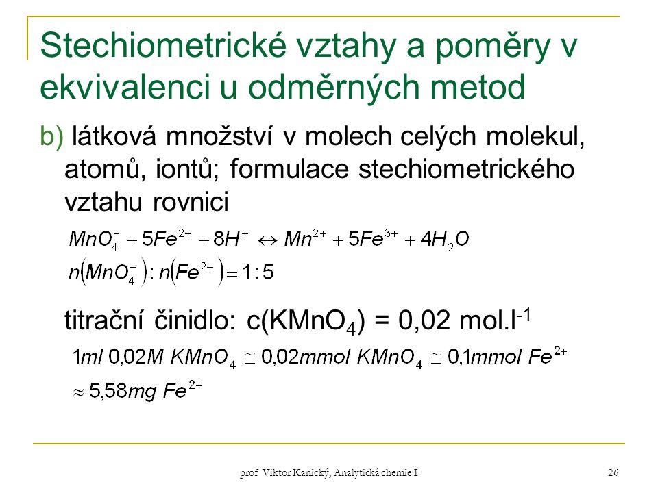 Stechiometrické vztahy a poměry v ekvivalenci u odměrných metod