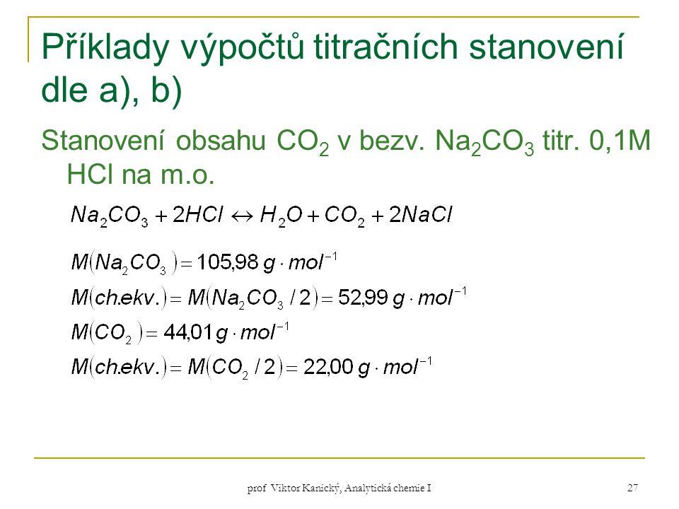 Příklady výpočtů titračních stanovení dle a), b)