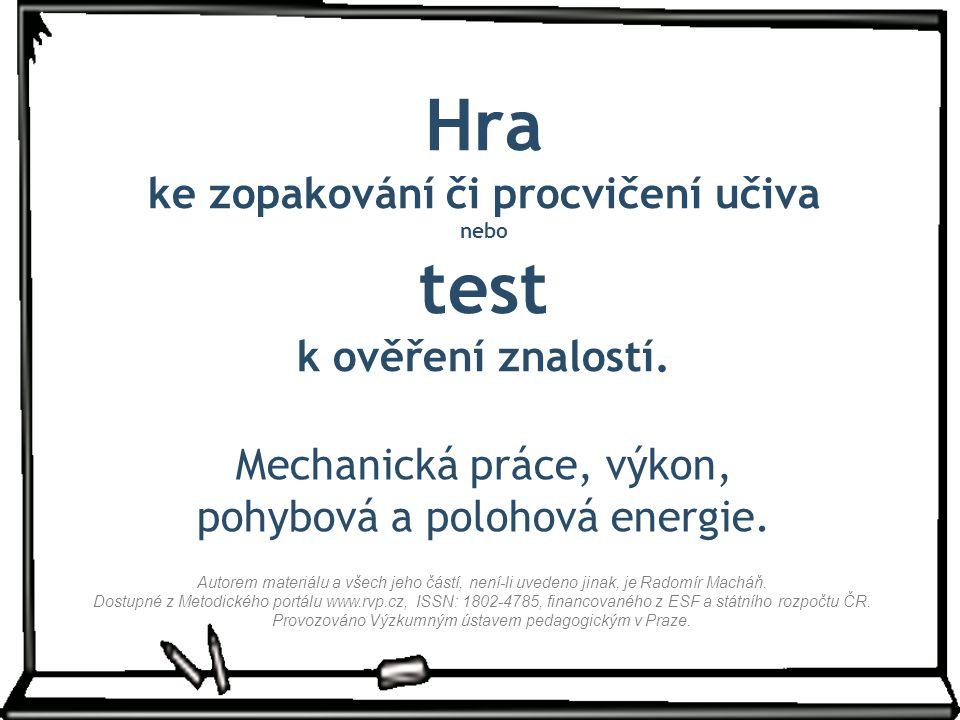 Hra ke zopakování či procvičení učiva nebo test k ověření znalostí.