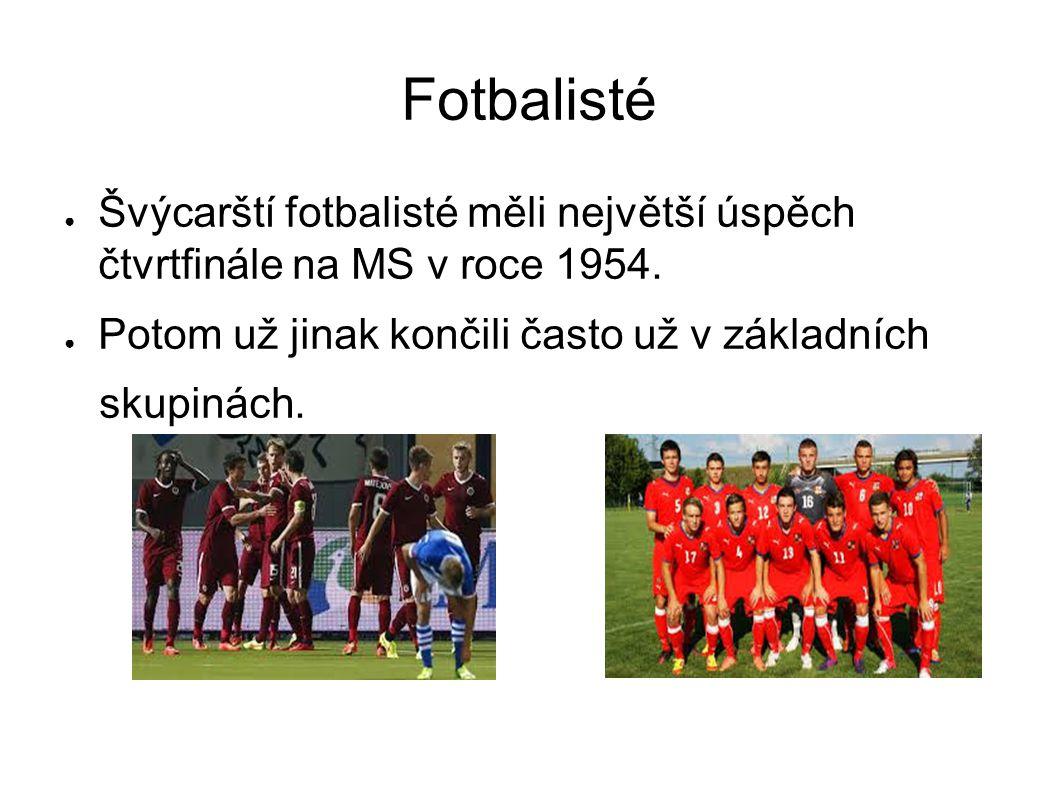 Fotbalisté Švýcarští fotbalisté měli největší úspěch čtvrtfinále na MS v roce 1954. Potom už jinak končili často už v základních.
