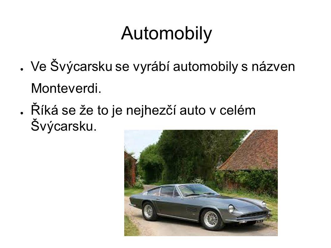 Automobily Ve Švýcarsku se vyrábí automobily s názven Monteverdi.