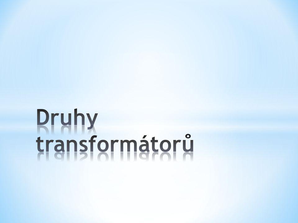 Druhy transformátorů