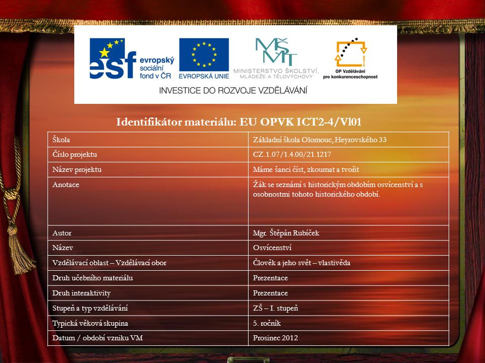 Identifikátor materiálu: EU OPVK ICT2-4/Vl01