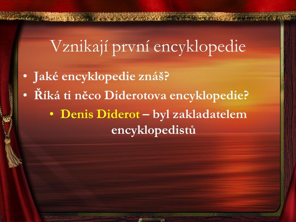 Vznikají první encyklopedie
