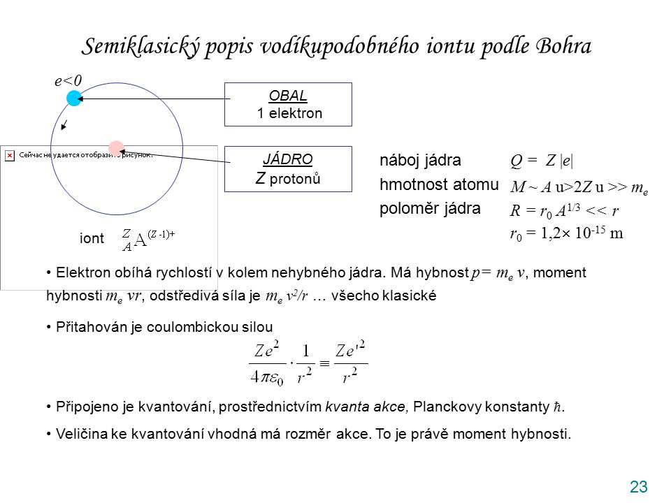 Semiklasický popis vodíkupodobného iontu podle Bohra
