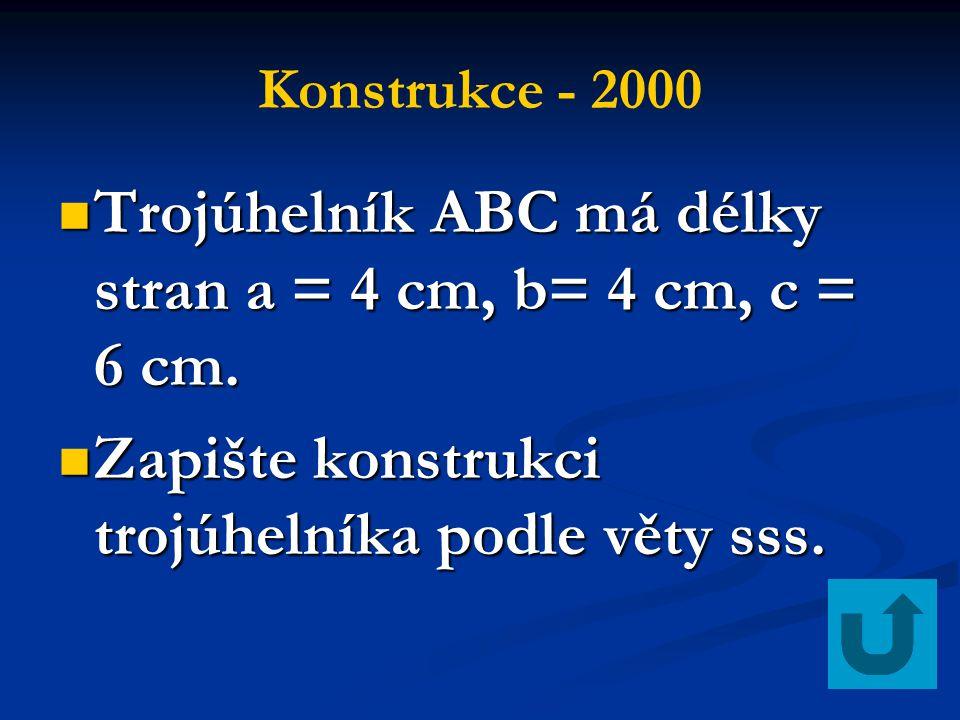 Trojúhelník ABC má délky stran a = 4 cm, b= 4 cm, c = 6 cm.
