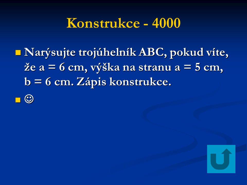 Konstrukce - 4000 Narýsujte trojúhelník ABC, pokud víte, že a = 6 cm, výška na stranu a = 5 cm, b = 6 cm. Zápis konstrukce.