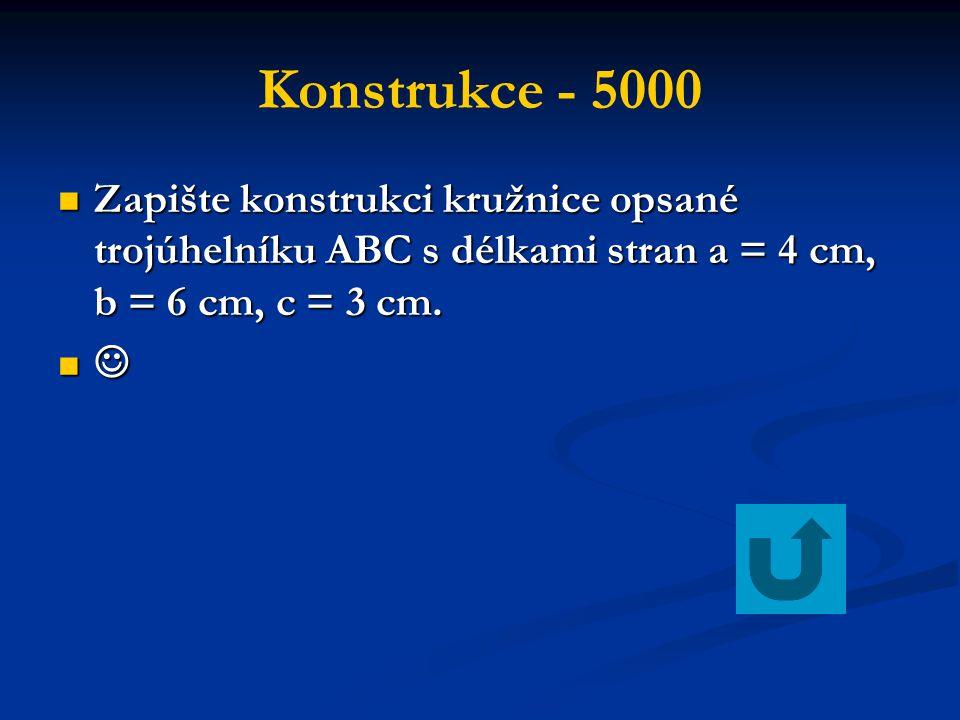 Konstrukce - 5000 Zapište konstrukci kružnice opsané trojúhelníku ABC s délkami stran a = 4 cm, b = 6 cm, c = 3 cm.