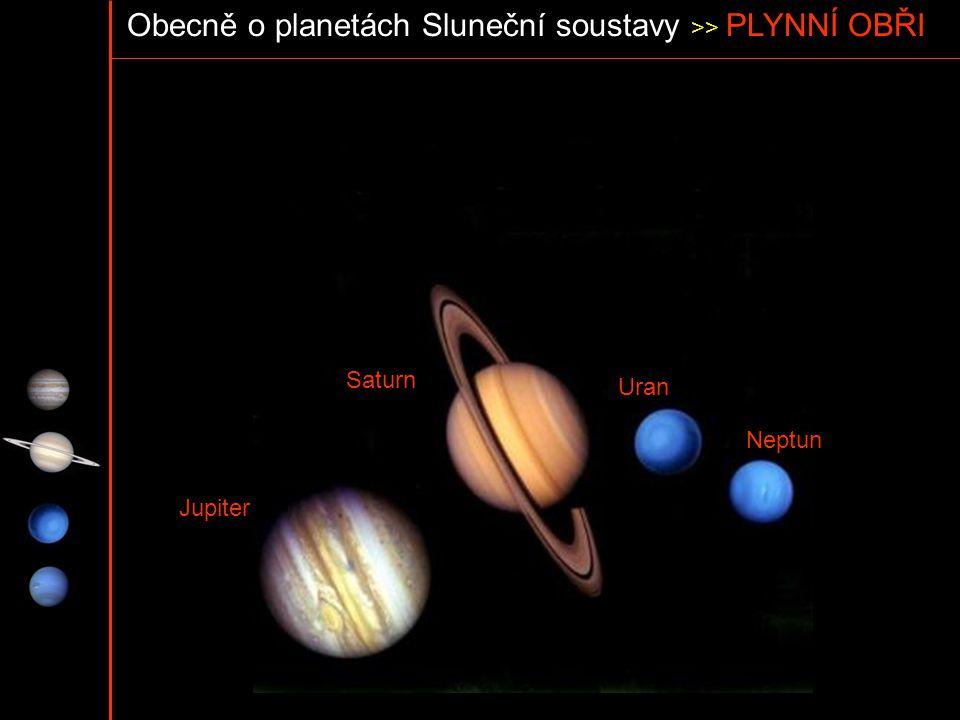 Obecně o planetách Sluneční soustavy >> PLYNNÍ OBŘI