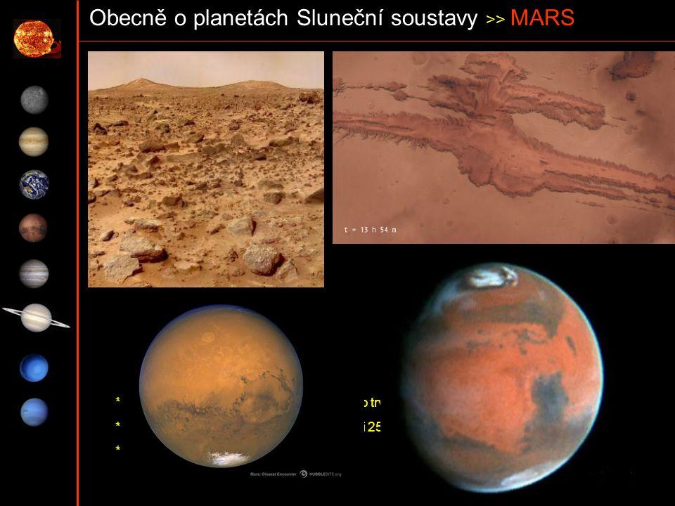 Obecně o planetách Sluneční soustavy >> MARS