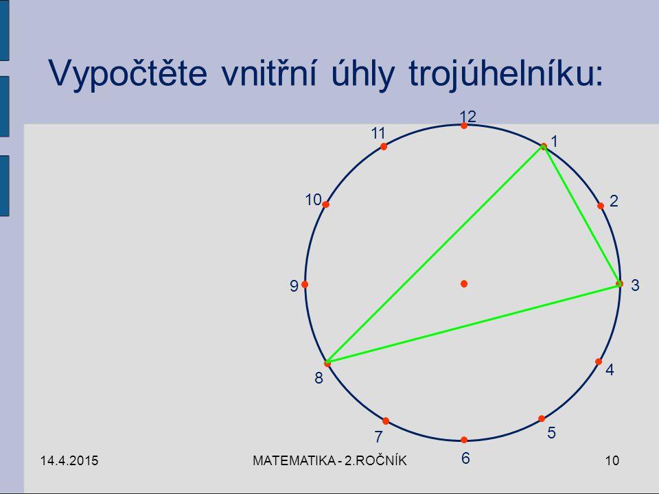 Vypočtěte vnitřní úhly trojúhelníku: