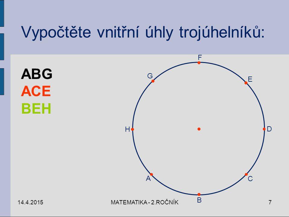 Vypočtěte vnitřní úhly trojúhelníků: