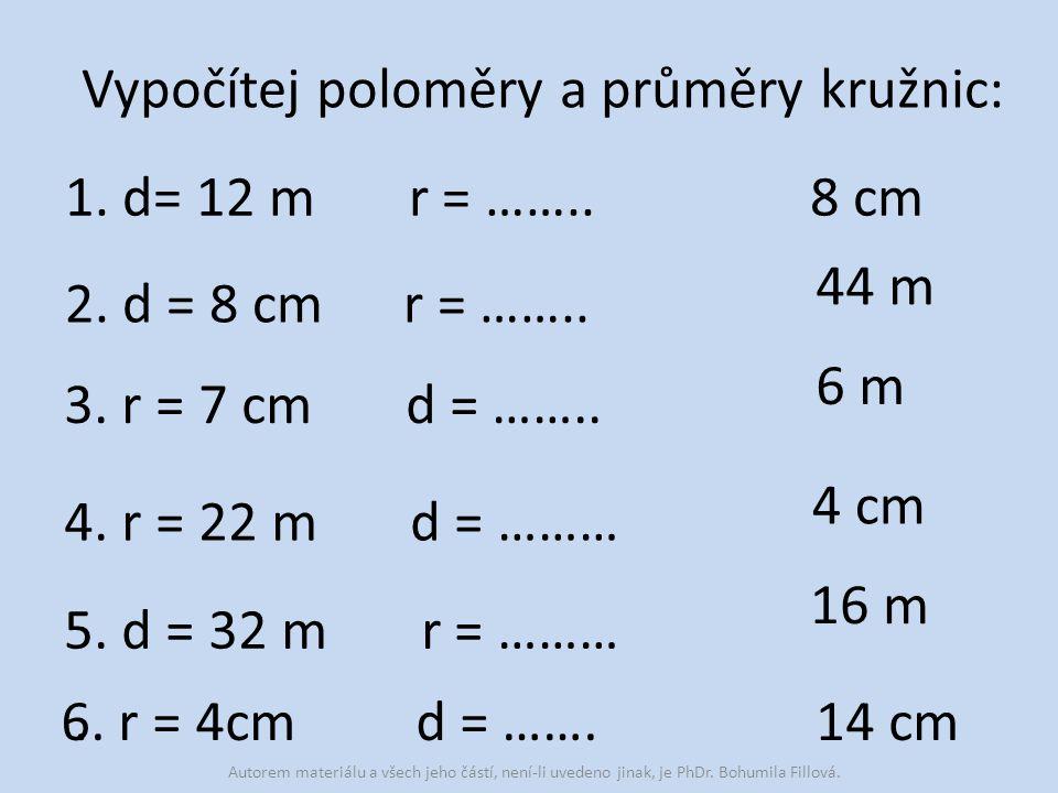 Vypočítej poloměry a průměry kružnic: