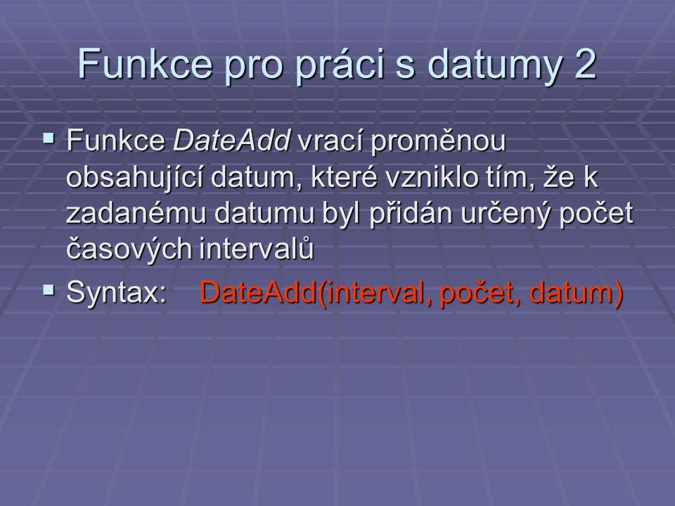 Funkce pro práci s datumy 2