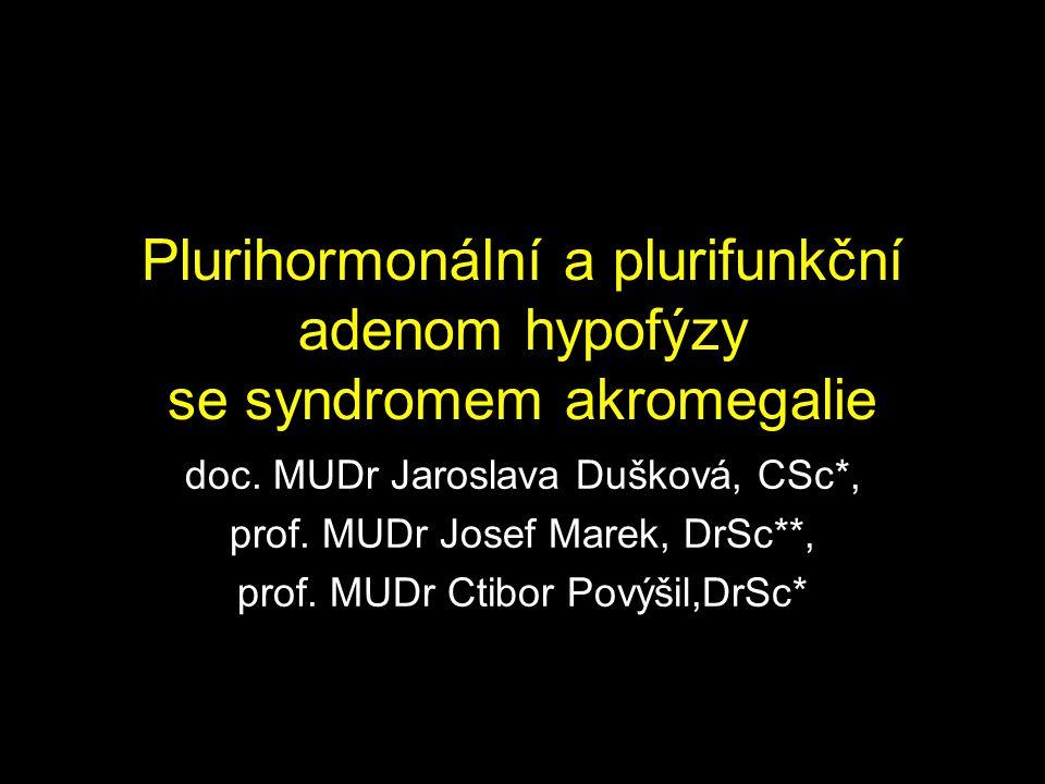Plurihormonální a plurifunkční adenom hypofýzy se syndromem akromegalie
