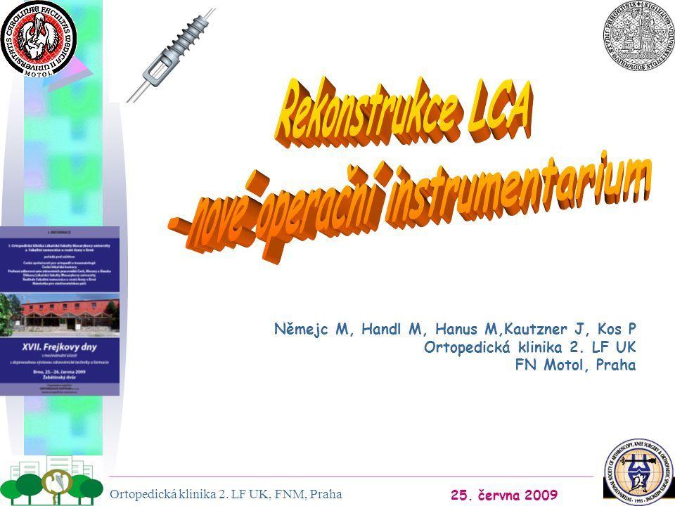 - nové operační instrumentarium
