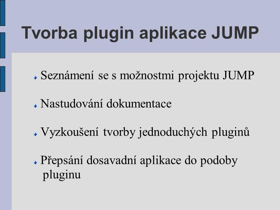 Tvorba plugin aplikace JUMP