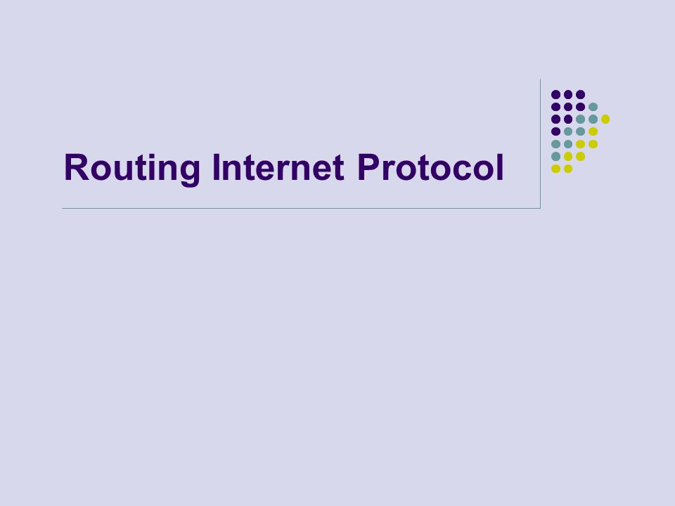 Routing Internet Protocol