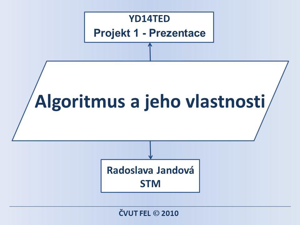 Algoritmus a jeho vlastnosti