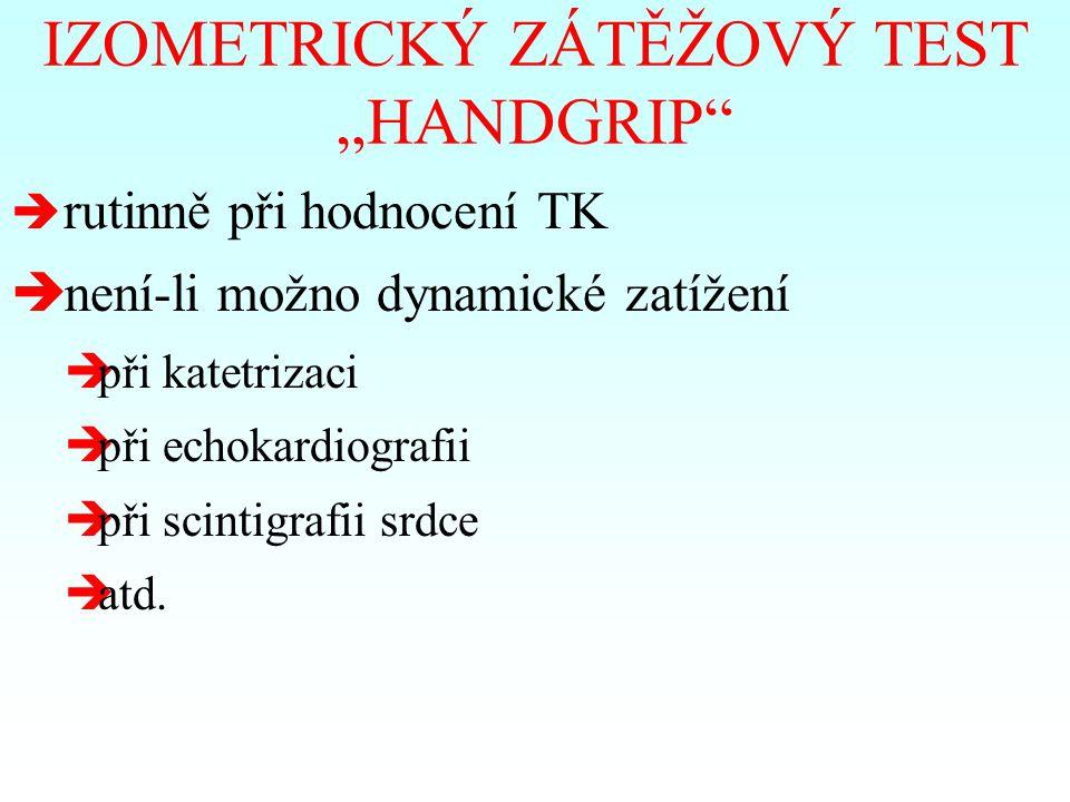 "IZOMETRICKÝ ZÁTĚŽOVÝ TEST ""HANDGRIP"