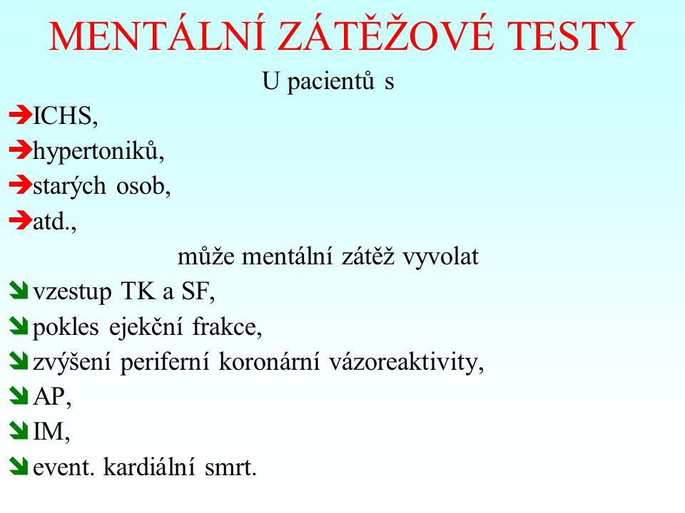 MENTÁLNÍ ZÁTĚŽOVÉ TESTY