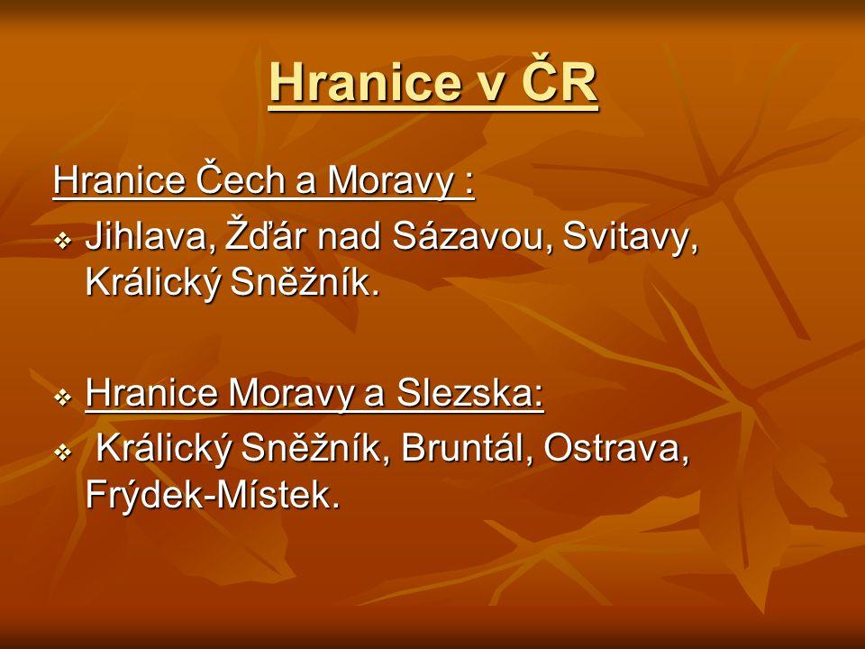 Hranice v ČR Hranice Čech a Moravy :