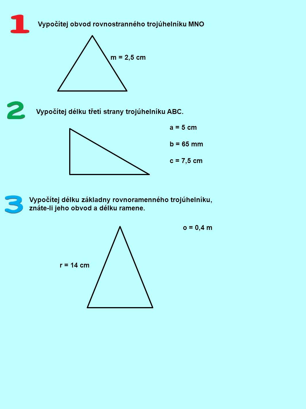 Vypočítej obvod rovnostranného trojúhelníku MNO