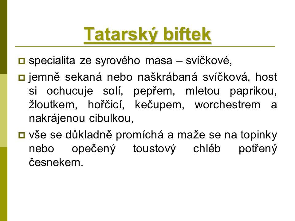 Tatarský biftek specialita ze syrového masa – svíčkové,
