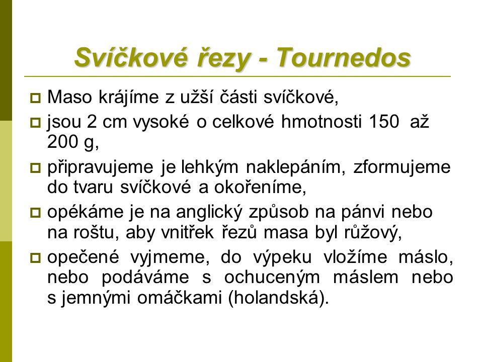 Svíčkové řezy - Tournedos
