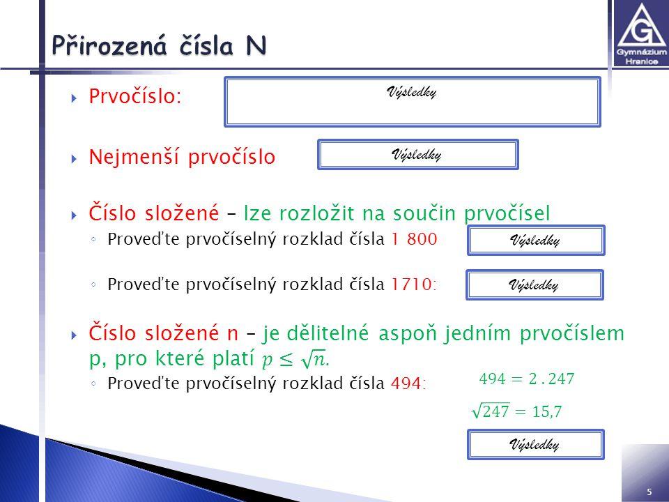 Přirozená čísla N Prvočíslo: Nejmenší prvočíslo