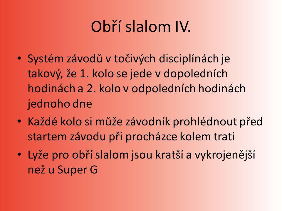 Obří slalom IV.