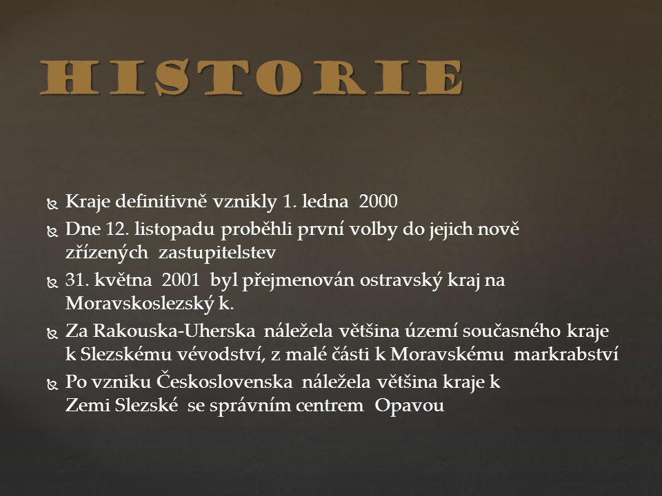 historie Kraje definitivně vznikly 1. ledna 2000