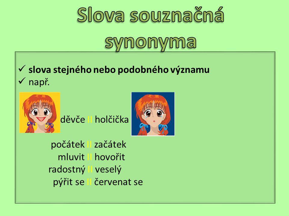 Slova souznačná synonyma