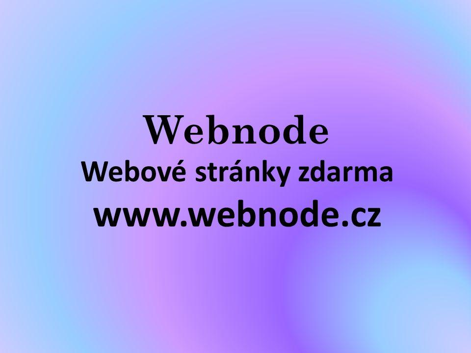 Webnode Webové stránky zdarma www.webnode.cz