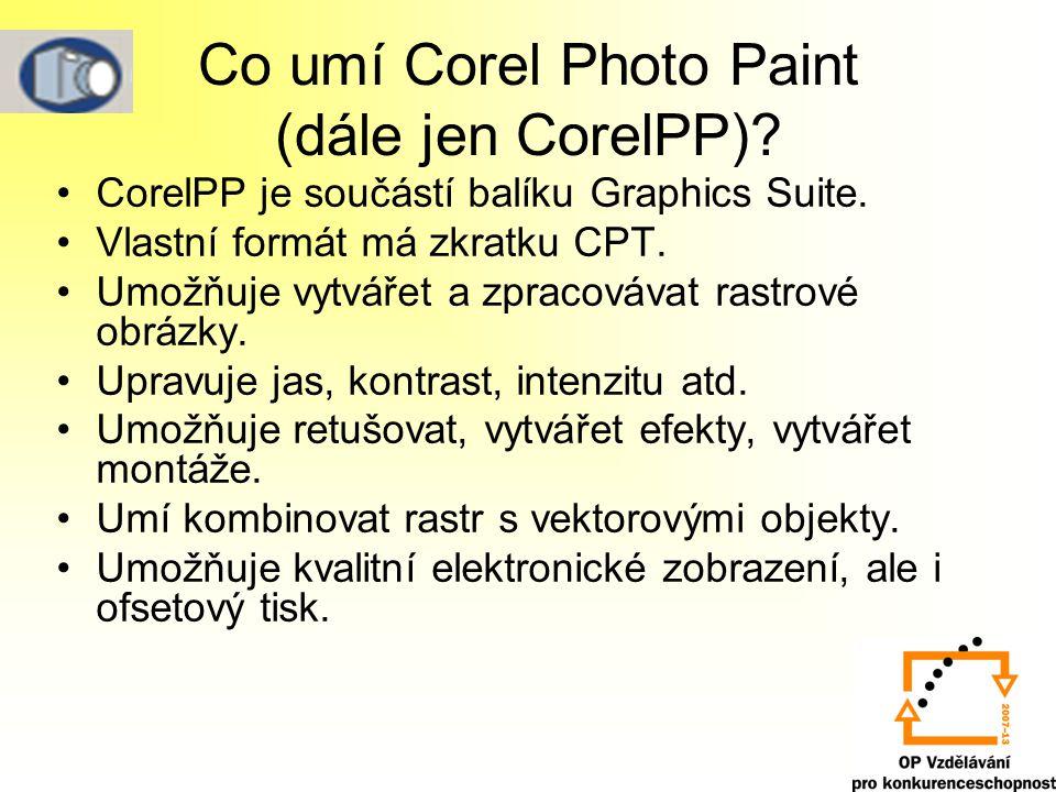 Co umí Corel Photo Paint (dále jen CorelPP)