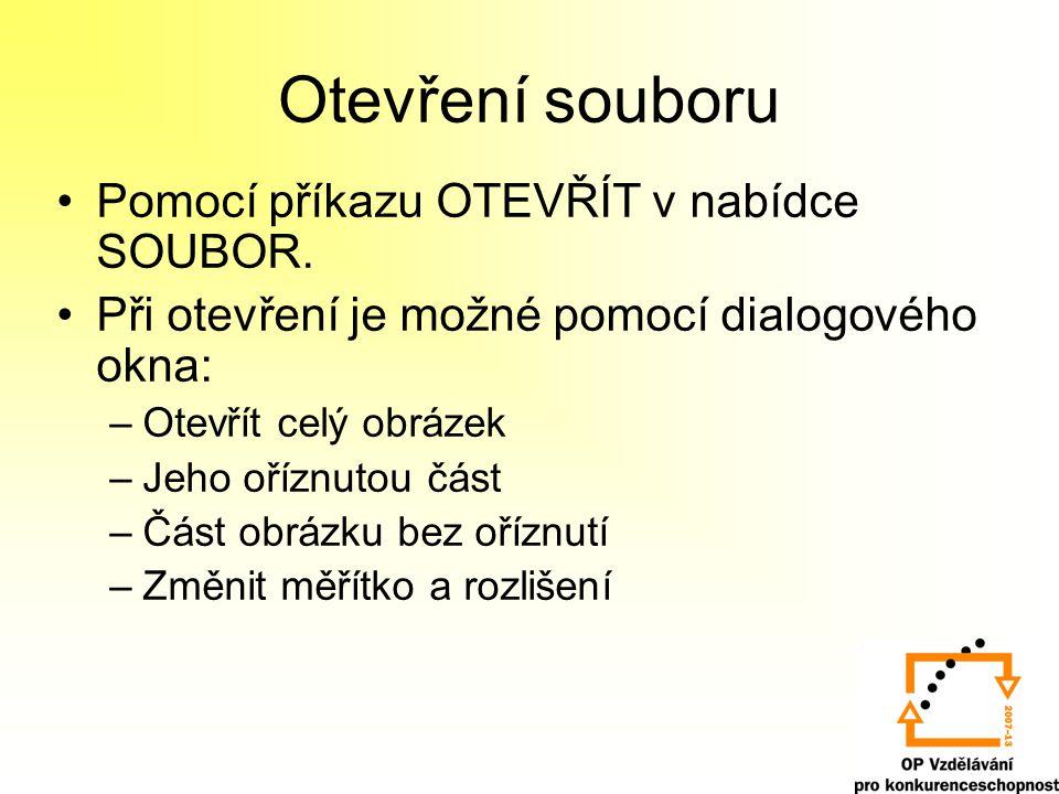 Otevření souboru Pomocí příkazu OTEVŘÍT v nabídce SOUBOR.