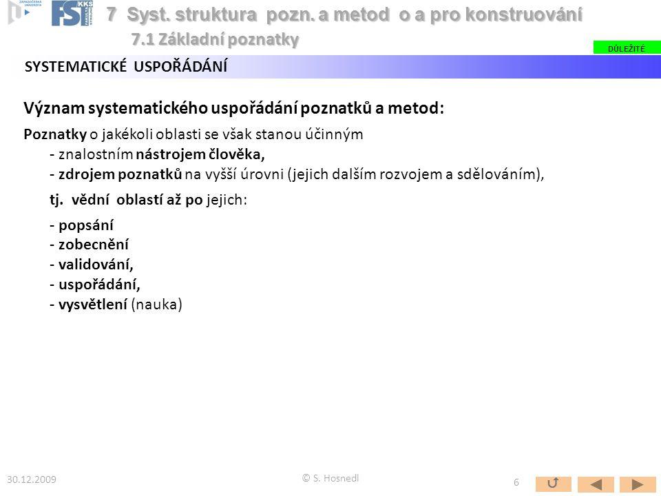 7 Syst. struktura pozn. a metod o a pro konstruování
