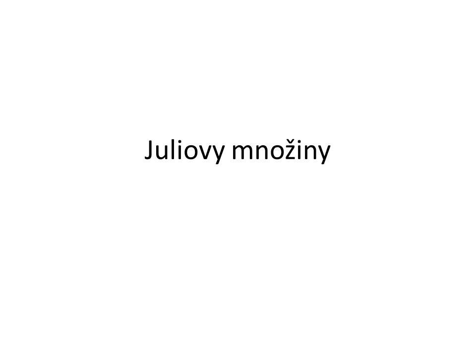 Juliovy množiny 1