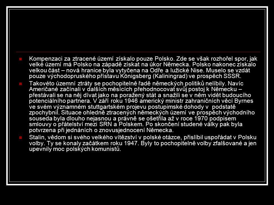 Kompenzaci za ztracené území získalo pouze Polsko